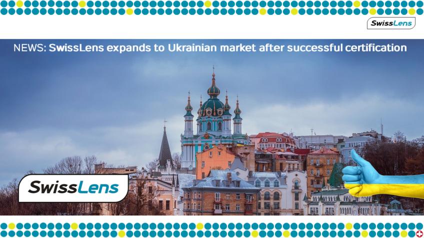 SwissLens s'étend au marché ukrainien après une certification réussie